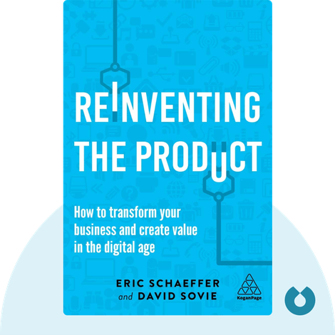 Reinventing the Product von Eric Schaeffer and David Sovie