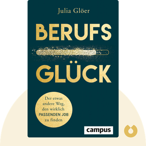 Berufsglück by Julia Glöer