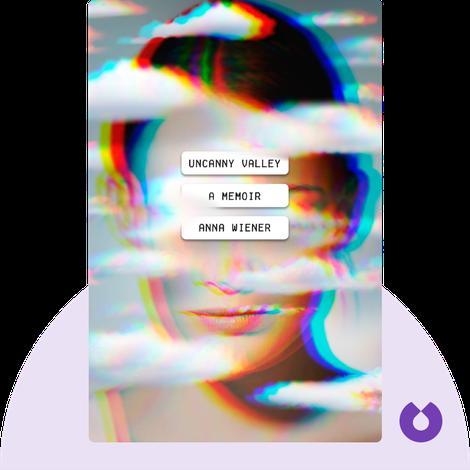 Uncanny Valley von Anna Wiener