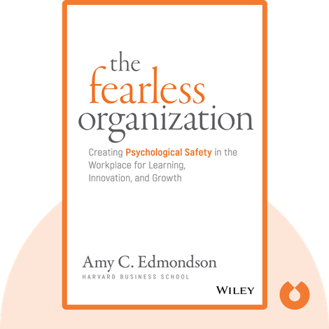 The Fearless Organization by Amy C. Edmondson
