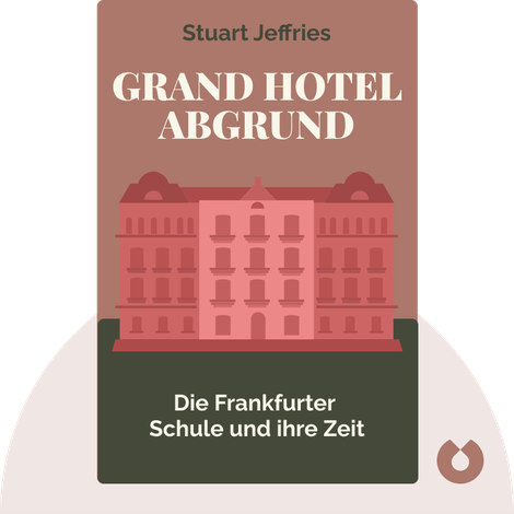 Grand Hotel Abgrund by Stuart Jeffries