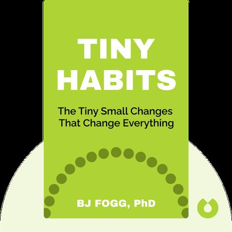 Tiny Habits by BJ Fogg
