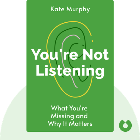 You're Not Listening by Kate Murphy