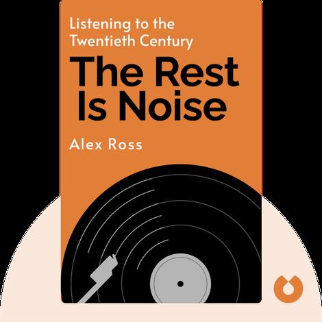 The Rest Is Noise von Alex Ross