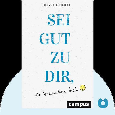 Sei gut zu dir, wir brauchen dich von Horst Conen