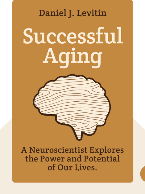 Successful Aging by Daniel J. Levitin