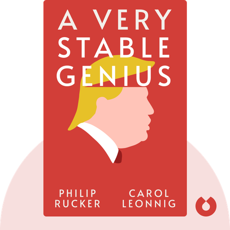 A Very Stable Genius by Philip Rucker, Carol Leonnig