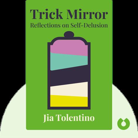 Trick Mirror von Jia Tolentino