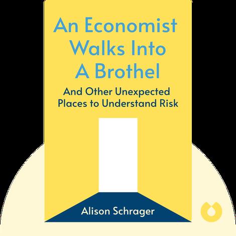 An Economist Walks into a Brothel von Allison Schrager