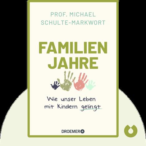 Familienjahre by Michael Schulte-Markwort