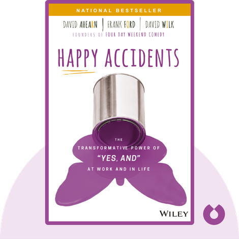 Happy Accidents by David Ahearn, Frank Ford, David Wilk