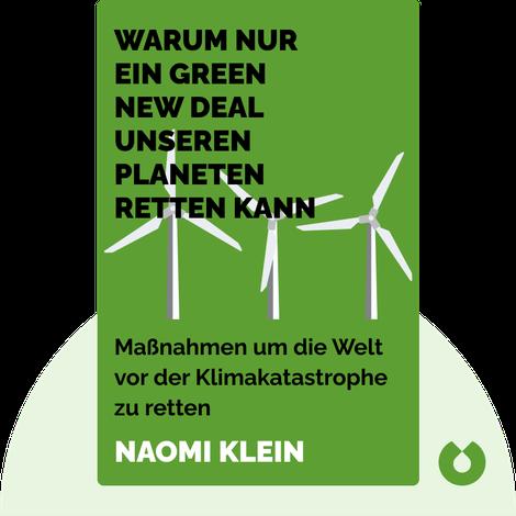 Warum nur ein Green New Deal unseren Planeten retten kann von Naomi Klein