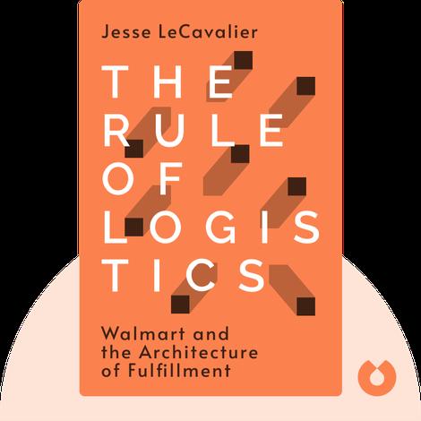 The Rule of Logistics von Jesse LeCavalier