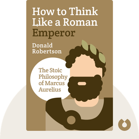 How to Think Like a Roman Emperor von Donald Robertson