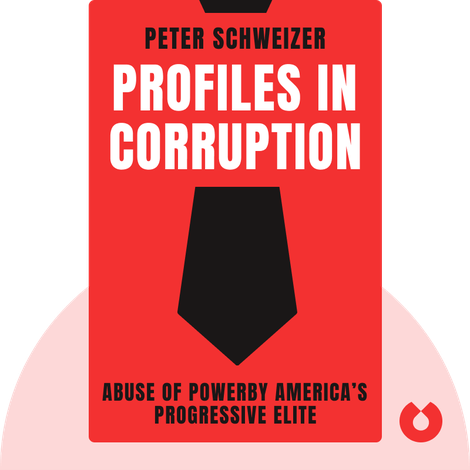 Profiles in Corruption by Peter Schweizer