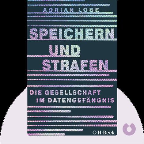 Speichern und Strafen by Adrian Lobe
