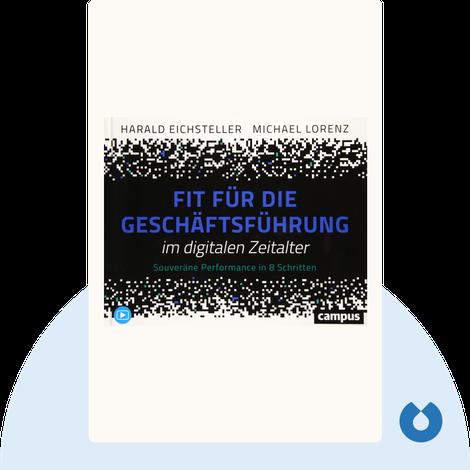 Fit für die Geschäftsführung im digitalen Zeitalter by Harald Eichsteller & Michael Lorenz
