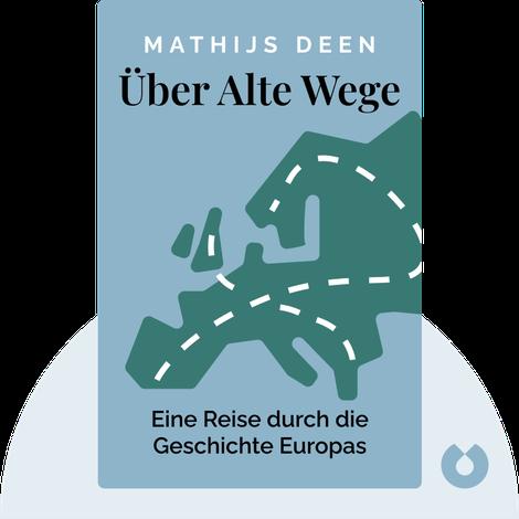 Über alte Wege von Mathijs Deen