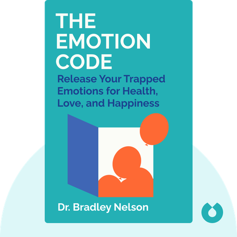 The Emotion Code by Dr. Bradley Nelson