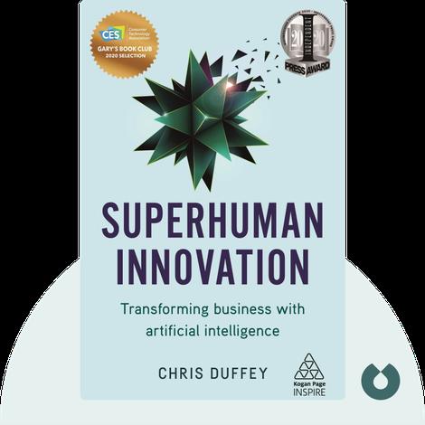 Superhuman Innovation by Chris Duffey