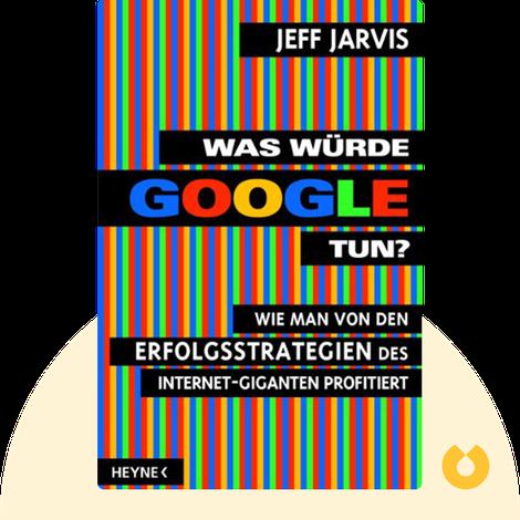 Was würde Google tun? von Jeff Jarvis
