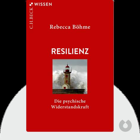 Resilienz von Rebecca Böhme