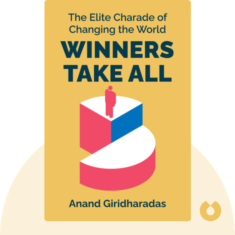 Winners Take All von Anand Giridharadas