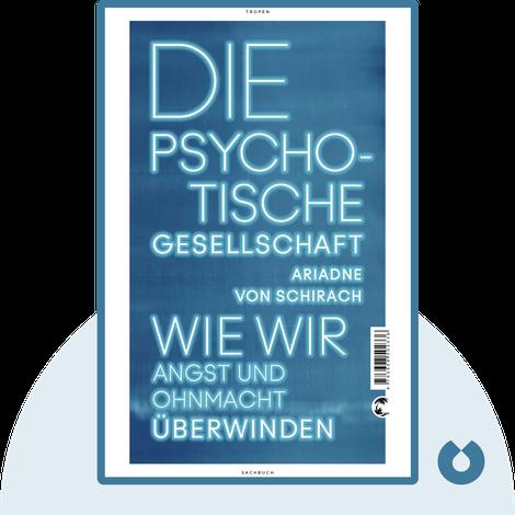 Die psychotische Gesellschaft by Ariadne von Schirach