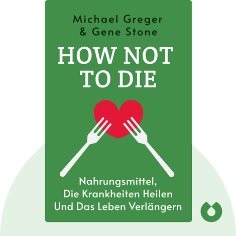 How Not to Die by Michael Greger & Gene Stone