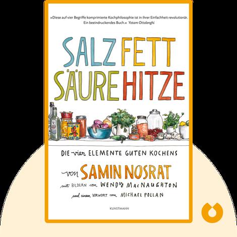Salz. Fett. Säure. Hitze. by Samin Nosrat