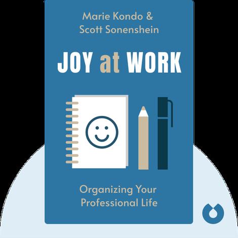 Joy at Work by Marie Kondo & Scott Sonenshein