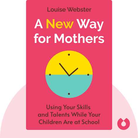 A New Way for Mothers by Louise Webster