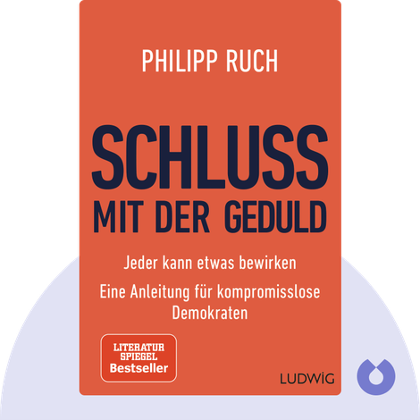Schluss mit der Geduld by Philipp Ruch