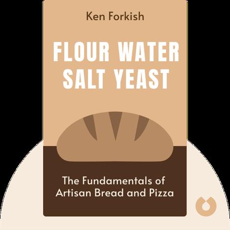 Flour Water Salt Yeast by Ken Forkish