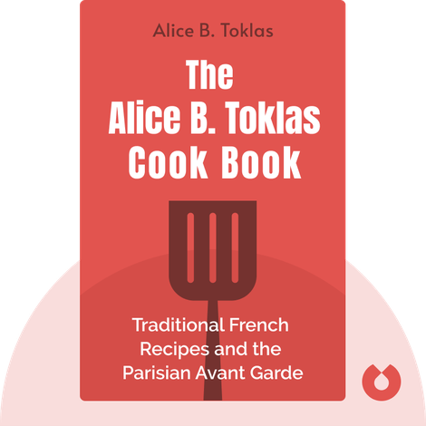 The Alice B. Toklas Cook Book von Alice B. Toklas