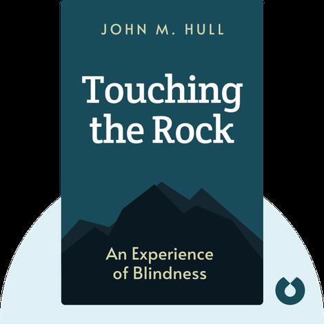 Touching the Rock by John M. Hull