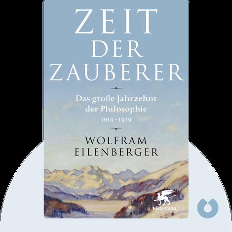 Zeit der Zauberer von Wolfram Eilenberger