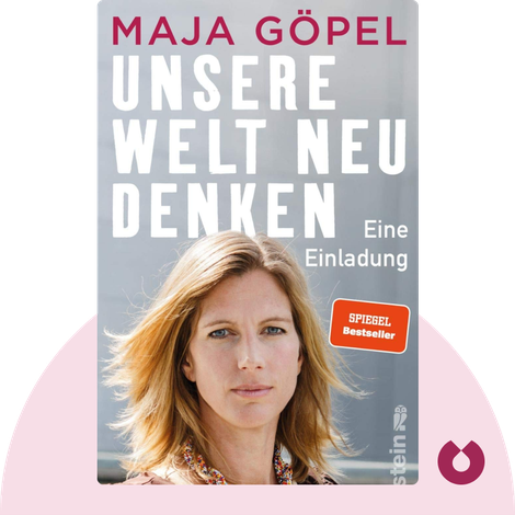 Unsere Welt neu denken von Maja Göpel