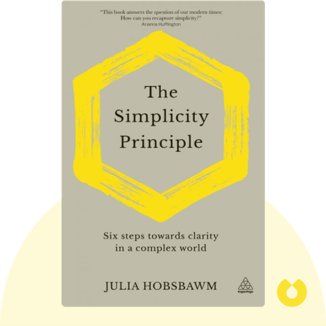 The Simplicity Principle by Julia Hobsbawm