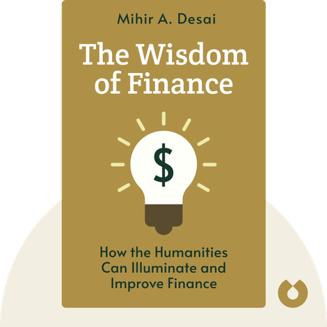 The Wisdom of Finance by Mihir A. Desai