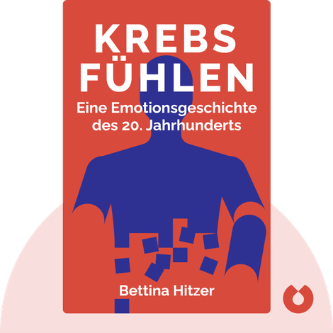 Krebs fühlen by Bettina Hitzer
