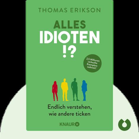 Alles Idioten!? by Thomas Erikson