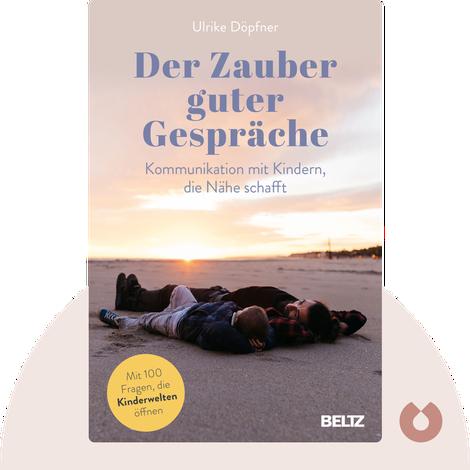 Der Zauber guter Gespräche von Ulrike Döpfner