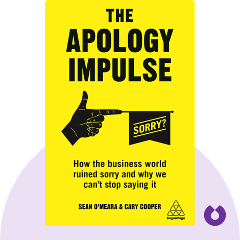 The Apology Impulse by Cary Cooper, Sean O'Meara