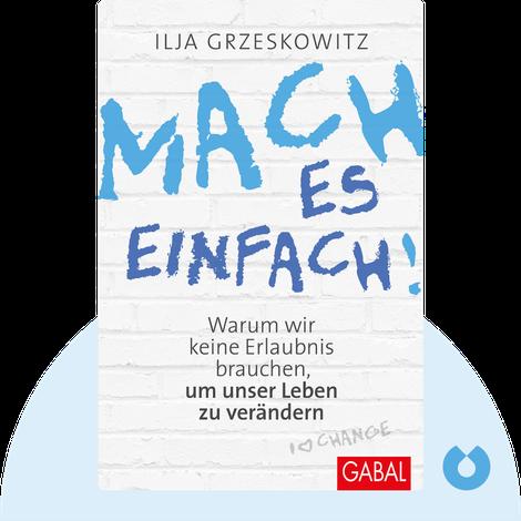 Mach es einfach! by Ilja Grzeskowitz
