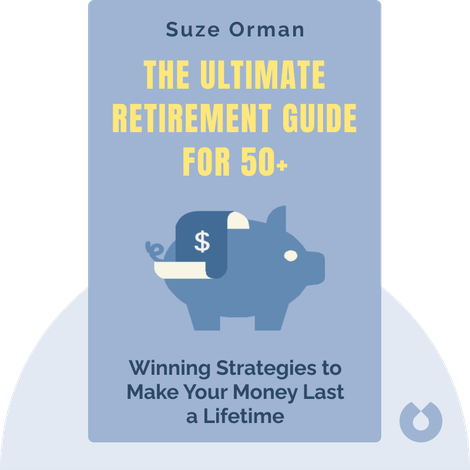 The Ultimate Retirement Guide for 50+ by Suze Orman