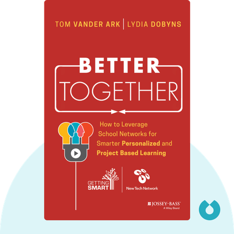 Better Together von Lydia Dobyns and Tom Vander Ark