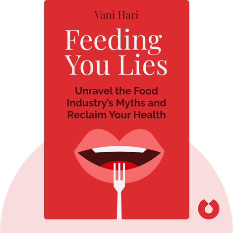 Feeding You Lies by Vani Hari