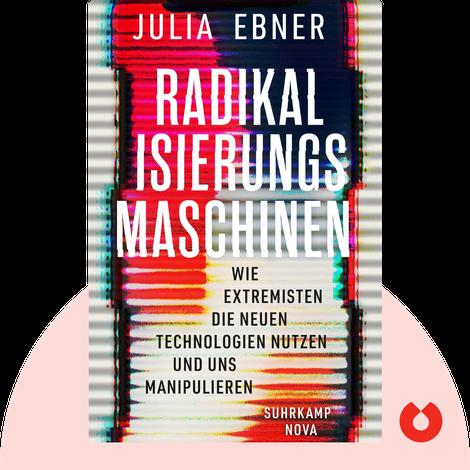 Radikalisierungsmaschinen by Julia Ebner
