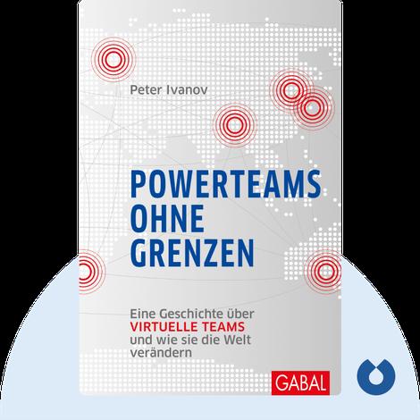 Powerteams ohne Grenzen von Peter Ivanov